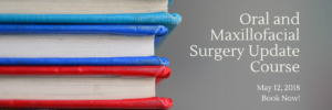 Course and Date for Oral and Maxillofacial Surgery Update